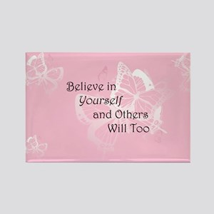 Believe in Yourself Rectangle Magnet